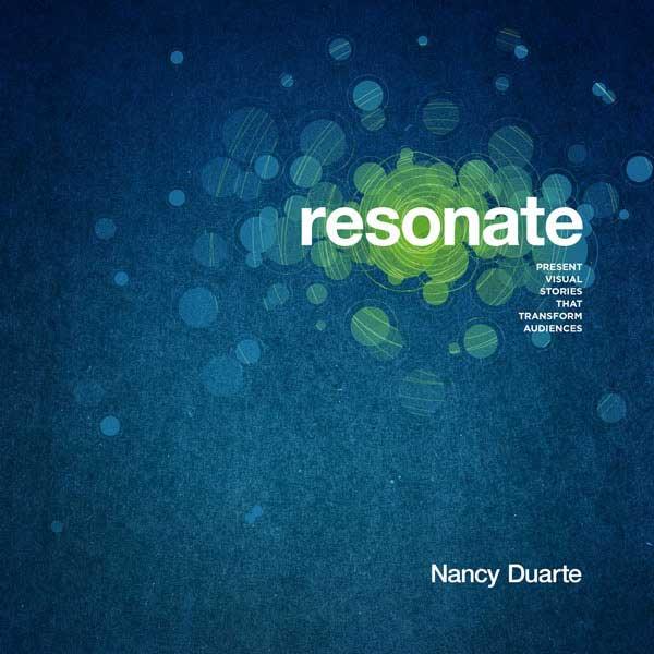 Resonate, Nancy Duarte